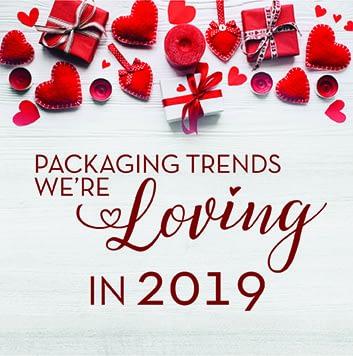Packaging Trends We're LOVING in 2019